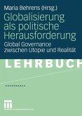 Globalisierung als politische Herausforderung (eBook, PDF)