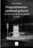 Programmieren spielend gelernt mit dem Java-Hamster-Modell (eBook, PDF)