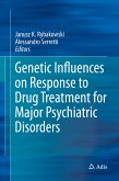 Genetic Influences on Response to Drug Treatment for Major Psychiatric Disorders (eBook, PDF)