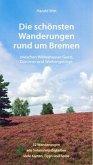 Die schönsten Wanderungen rund um Bremen Band 2