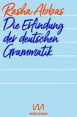 Die Erfindung der deutschen Grammatik (eBook, ePUB)