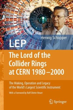 LEP - The Lord of the Collider Rings at CERN 1980-2000 (eBook, PDF) - Schopper, Herwig