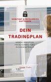 DEIN Tradingplan (konstant & erfolgreich daytraden) (eBook, ePUB)