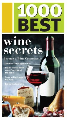1000 Best Wine Secrets (eBook, ePUB) - Hammond, Carolyn