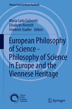 European Philosophy of Science - Philosophy of Science in Europe and the Viennese Heritage (eBook, PDF)
