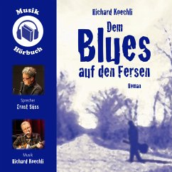 Dem Blues auf den Fersen (MP3-Download) - Koechli, Richard