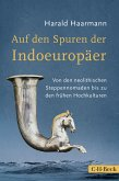 Auf den Spuren der Indoeuropäer (eBook, ePUB)