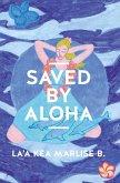 SAVED BY ALOHA (eBook, ePUB)