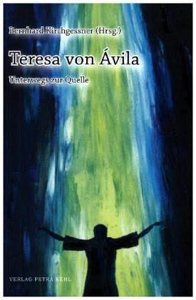 Teresa von vila fachbuch - Teresa von avila zitate ...