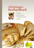 Cilli Reisingers Brotbackbuch (eBook, ePUB)