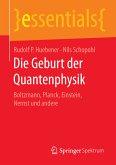 Die Geburt der Quantenphysik (eBook, PDF)