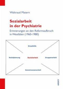 Sozialarbeit in der Psychiatrie