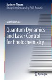 Quantum Dynamics and Laser Control for Photochemistry (eBook, PDF)