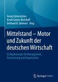 Mittelstand - Motor und Zukunft der deutschen Wirtschaft (eBook, PDF)