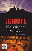 Rioja für den Matador / Weinkrimi Bd.3 (eBook, ePUB)