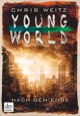 Nach dem Ende / Young World Bd.2 (eBook, ePUB)