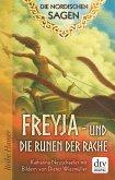 Die Nordischen Sagen. Freya und die Runen der Rache (eBook, ePUB)