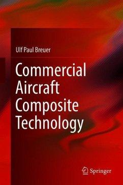 Commercial Aircraft Composite Technology - Breuer, Ulf Paul