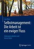 Selbstmanagement: Die Arbeit ist ein ewiger Fluss (eBook, PDF)