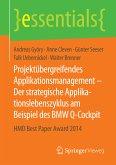 Projektübergreifendes Applikationsmanagement – Der strategische Applikationslebenszyklus am Beispiel des BMW Q-Cockpit (eBook, PDF)