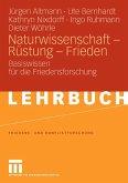 Naturwissenschaft - Rüstung - Frieden (eBook, PDF)