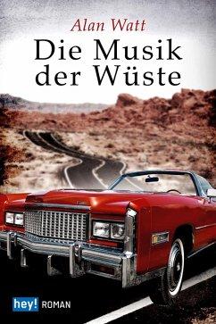 Die Musik der Wüste (eBook, ePUB) - Watt, Alan