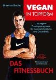 Vegan in Topform - Das Fitnessbuch (eBook, ePUB)