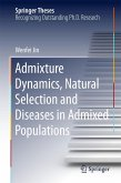 Admixture Dynamics, Natural Selection and Diseases in Admixed Populations (eBook, PDF)