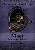 Vigor - Suche nach der Wahrheit (eBook, ePUB)