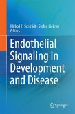 Endothelial Signaling in Development and Disease (eBook, PDF)