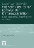 Chancen und Risiken kommunaler Kriminalprävention (eBook, PDF)