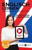 Englisch Lernen - Einfach Lesen - Einfach Hören   Paralleltext - Audio-Sprachkurs Nr. 3 (Einfach Englisch Lernen Hören & Lesen, #3) (eBook, ePUB)