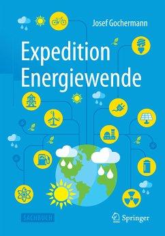 Expedition Energiewende (eBook, PDF) - Gochermann, Josef
