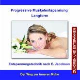 Progressive Muskelentspannung Langform / Entspannungstechnik nach E. Jacobson (MP3-Download)