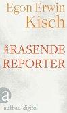 Der rasende Reporter (eBook, ePUB)