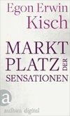Marktplatz der Sensationen (eBook, ePUB)
