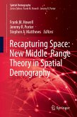 Recapturing Space: New Middle-Range Theory in Spatial Demography (eBook, PDF)