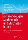Mit Werkzeugen Mathematik und Stochastik lernen – Using Tools for Learning Mathematics and Statistics (eBook, PDF)