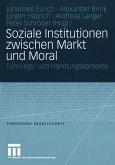 Soziale Institutionen zwischen Markt und Moral (eBook, PDF)