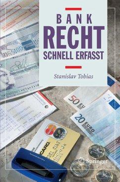Bankrecht - Schnell erfasst (eBook, PDF) - Tobias, Stanislav