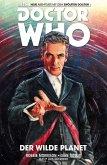 Der wilde Planet / Doctor Who - Der zwölfte Doktor Bd.1 (eBook, PDF)