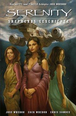 Serenity - Zwischen den Welten, Band 3: Shepards Geschichte (eBook, PDF) - Whedon, Zack