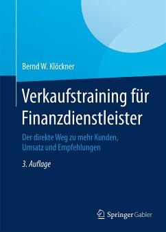 Verkaufstraining für Finanzdienstleister (eBook, PDF) - Klöckner, Bernd W.