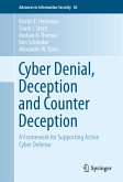 Cyber Denial, Deception and Counter Deception (eBook, PDF)