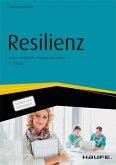 Resilienz - Krisen erfolgreich meistern und nutzen (eBook, ePUB)