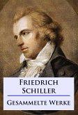 Friedrich Schiller - Sämtliche Werke (eBook, ePUB)