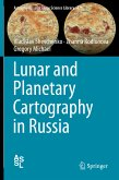 Lunar and Planetary Cartography in Russia (eBook, PDF)