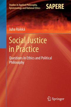 Social Justice in Practice (eBook, PDF) - Räikkä, Juha
