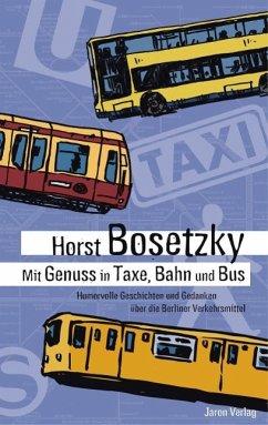 Mit Genuss in Taxe, Bahn und Bus (eBook, ePUB)