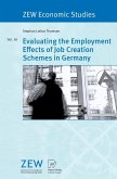 Evaluating the Employment Effects of Job Creation Schemes in Germany (eBook, PDF)